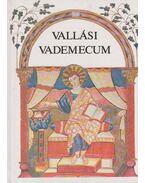 Vallási Vademecum - Tóthfalusi István