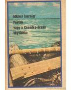 Péntek vagy a Csendes-óceán végvidéke - Tournier, Michel