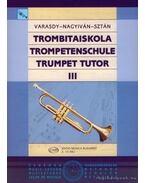 Trombitaiskola III
