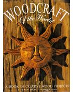 Woodcraft of the World: A Book of Creative Wood Projects - Tracy Marsh