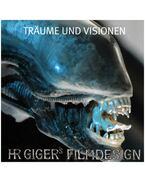 Träume und Visionen - H.R. Giger's filmdesign