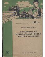 Traktorok és mezőgazdasági gépek javítási ismeretei