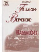 Trianon-Belvedere-Hadbalépés