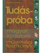 Tudáspróba: Magyar irodalom