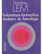 Tudományos-fantasztikus irodalom és futurológia