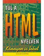 Túl a HTML nyelven