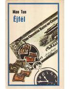 Éjfél - Tun, Mao