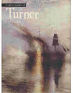 L'opera completa di Turner 1830-1851
