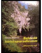 Szlovák turistaparadicsom