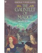 The Gauntlet of Malice - TURNER HARRIS, DEBORAH