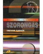 Szorongás - Turner, Trevor