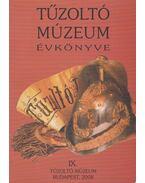 Tűzoltó Múzeum évkönyve IX.
