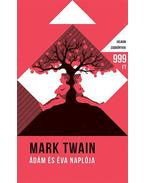 Ádám és Éva naplója - Twain, Mark