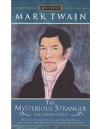 The Mysterious Stranger and Other Stories - Twain, Mark