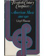 Twentieth Century Composers Volume I