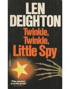 Twinkle, Twinkle, Little Spy - LEN DEIGHTON