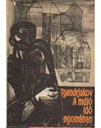A múló idő nyomában - Tyendrjakov