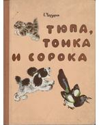 Tyupa, Tomka és a szarka (orosz)