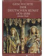 Geschichte der Deutschen Kunst 1470-1550 - Ullmann, Ernst