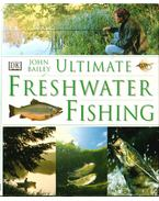 Ultimate Freshwater Fishing