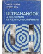 Ultrahangok a biológiában és az orvostudományban