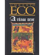 A rózsa neve - Umberto Eco