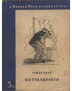 Kutyaszorító - Urbán Ernő