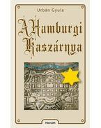 A Hamburgi Kaszárnya - Urbán Gyula