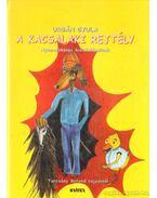 A kacsalaki rejtély - Urbán Gyula
