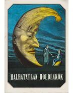 Halhatatalan holdlakók - Urbán László