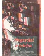 Megszólal a telefon - Urbán László