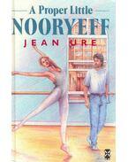 A Proper Little Nooryeff - Ure, Jean