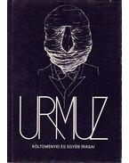 Urmuz összes költői művei és fennmaradt jegyzetei, valamint levelei - Urmuz