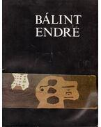 Bálint Endre kiállítása - Ury Ibolya