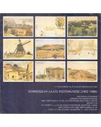 Dobroszláv Lajos festőművész (1902-1986) emlékkiállításának megnyitója (meghívó) - Ury Ibolya
