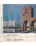 Úton Algériában