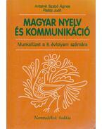 Magyar nyelv és kommunikáció - Munkafüzet 8.