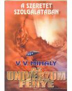 Az univerzum fénye - V. V. Mihaly