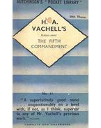 The Fifth Commandment - VACHELL, H, A,