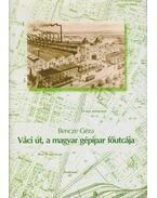 Váci út, a magyar gépipar főutcája