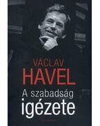 A szabadság igézete - Václav Havel