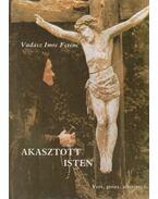 Akasztott Isten - Vadász Imre Ferenc