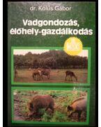 Vadgazdálkodás, élőhely-gazdálkodás
