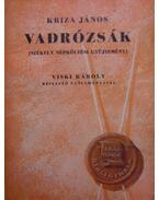 Vadrózsák I-III. (székely népköltési gyüjtemény)