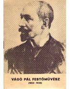 Vágó Pál festőművész (1853-1928)