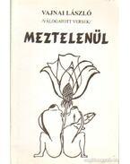 Meztelenül - Vajnai László
