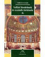 Vallási hiedelmek és eszmék története II.
