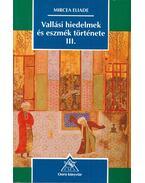 Vallási hiedelmek és eszmék története III.