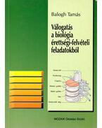 Válogatás a biológia érettségi-felvételi feladatokból (1982-1993)