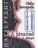 A fáraónő 1. könyv - Vanoyeke, Violaine